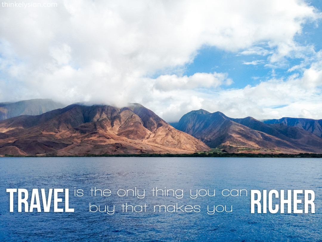 Travel is the only thing you can buy that makes you richer. Travel blog: Where to Start Planning a Vacation - www.thinkelysian.com