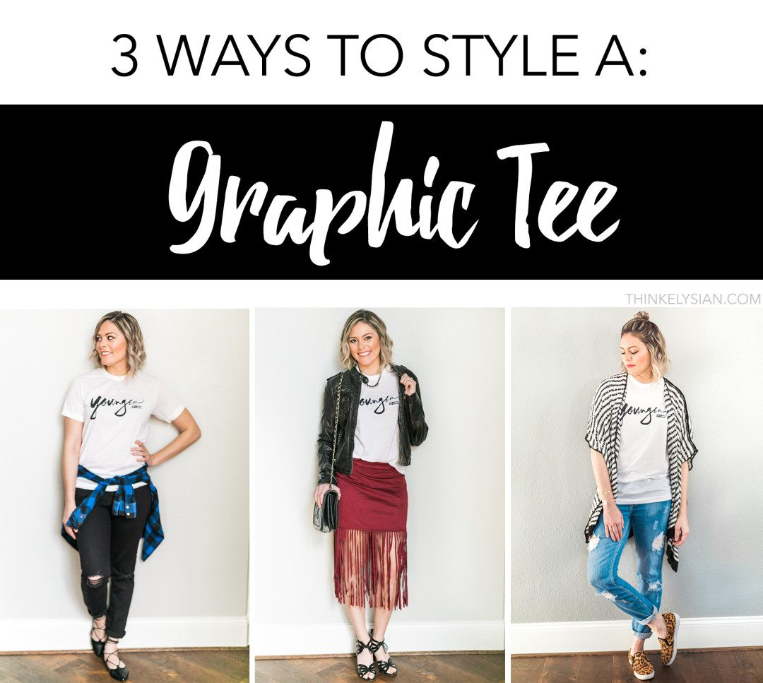 3 Ways to Style a Graphic tee // www.thinkelysian.com
