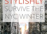 Great Tips: How to Stylishly Survive the NYC Winter // www.thinkelysian.com
