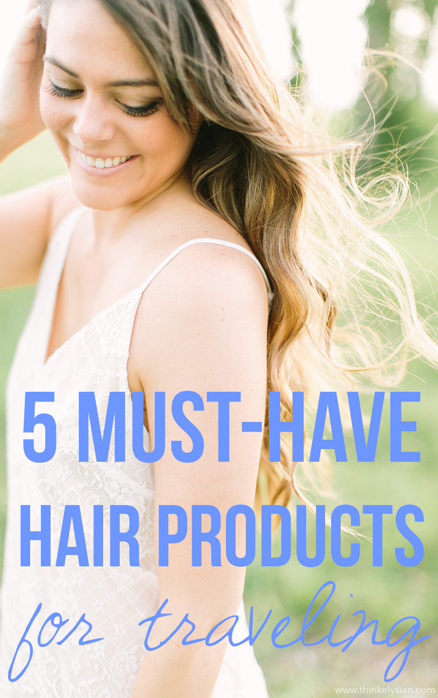 5 Must-have hair products to tame your mane while traveling // Travel beauty on thinkelysian.com
