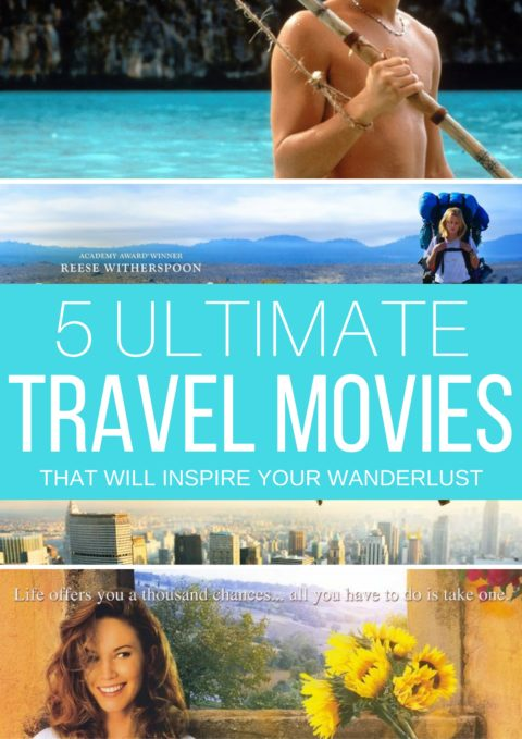 5 Ultimate Travel Movies that will inspire your wanderlust // thinkelysian.com