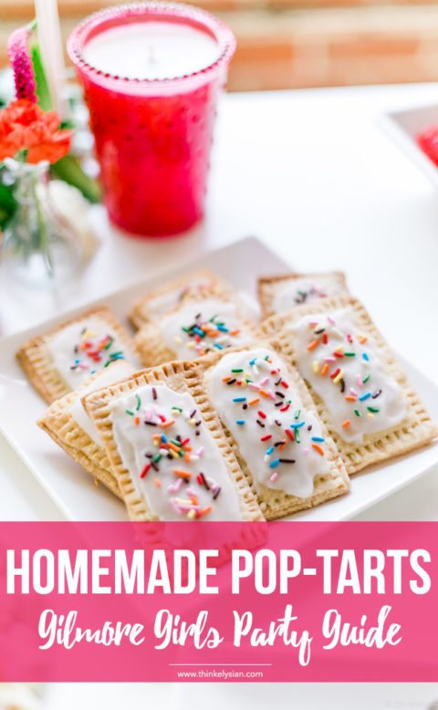 Homemade pop-tarts for the ultimate Gilmore Girls revival watch party guide // thinkelysian.com